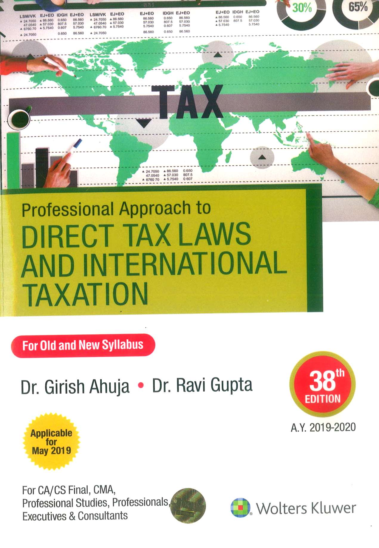 CCH Professional Approach to Direct Tax Laws and International Taxation for Old and New Syllabus for CA Final By Dr Girish Ahuja Dr Ravi Gupta Applicable for May 2019 Exam