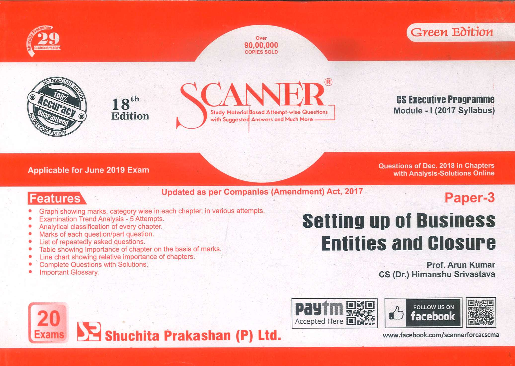 Shuchita Solved Scanner CS Executive Programme Module-I (2017 Syllabus) Paper-3 Setting up of Business Entities and Closure By Arun Kumar and Himanshu Srivastava Applicable for June 2019 Exam