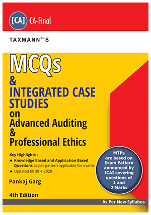 Taxmann CA Final MCQs on Advanced Auditing & Professional Ethics Old and New Syllabus By Pankaj Garg Applicable for Nov 2020 Exam