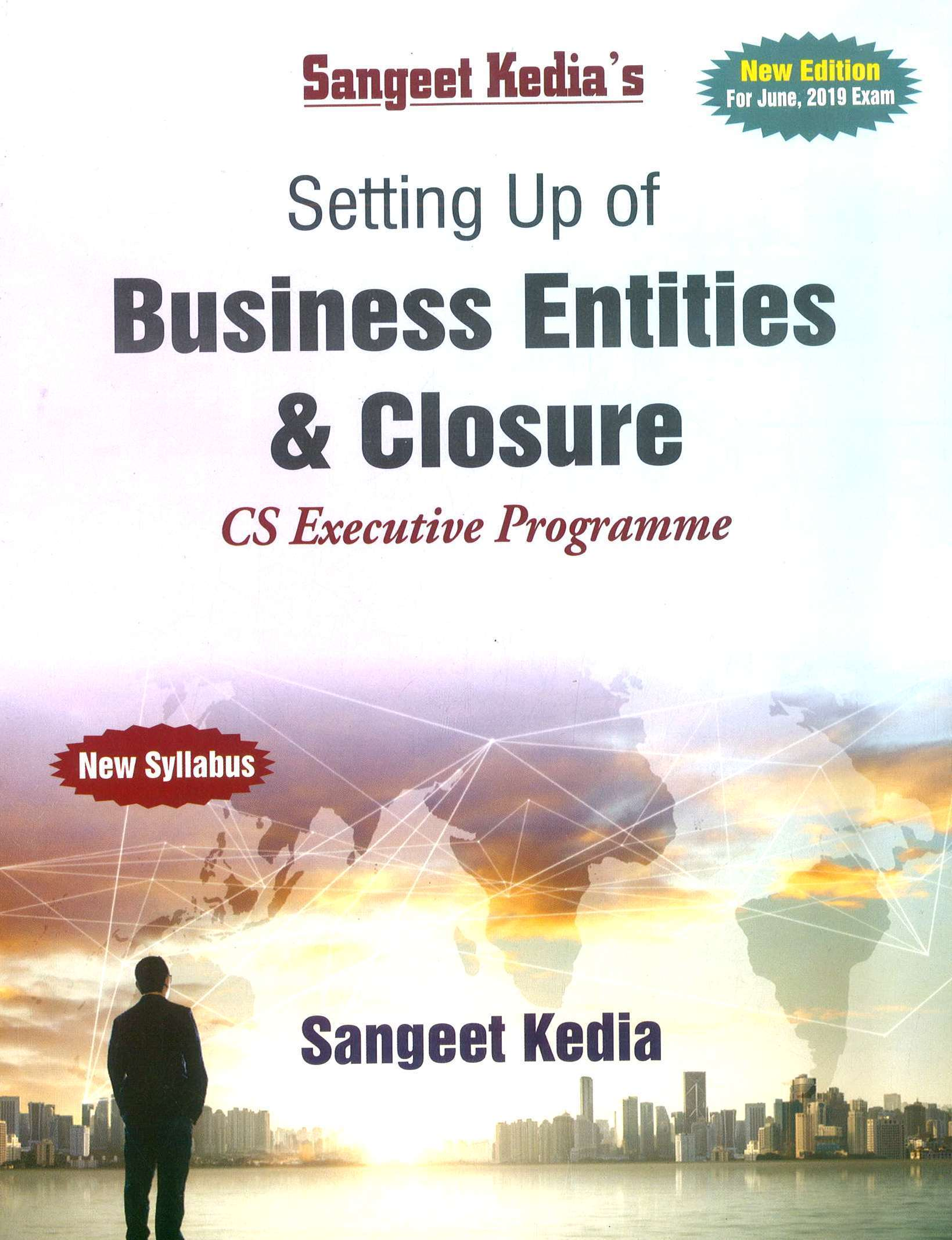 Pooja Law House CS Executive Setting Up Of Business Entities & Closure New Syllabus By Sangeet Kedia Applicable for June 2019 Exam