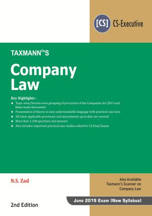 Taxmann Company Law for June 2019 Exam for CS Executive (New Syllabus) by N.S. Zad (Taxmann's Publications)for May June 2020 Exam