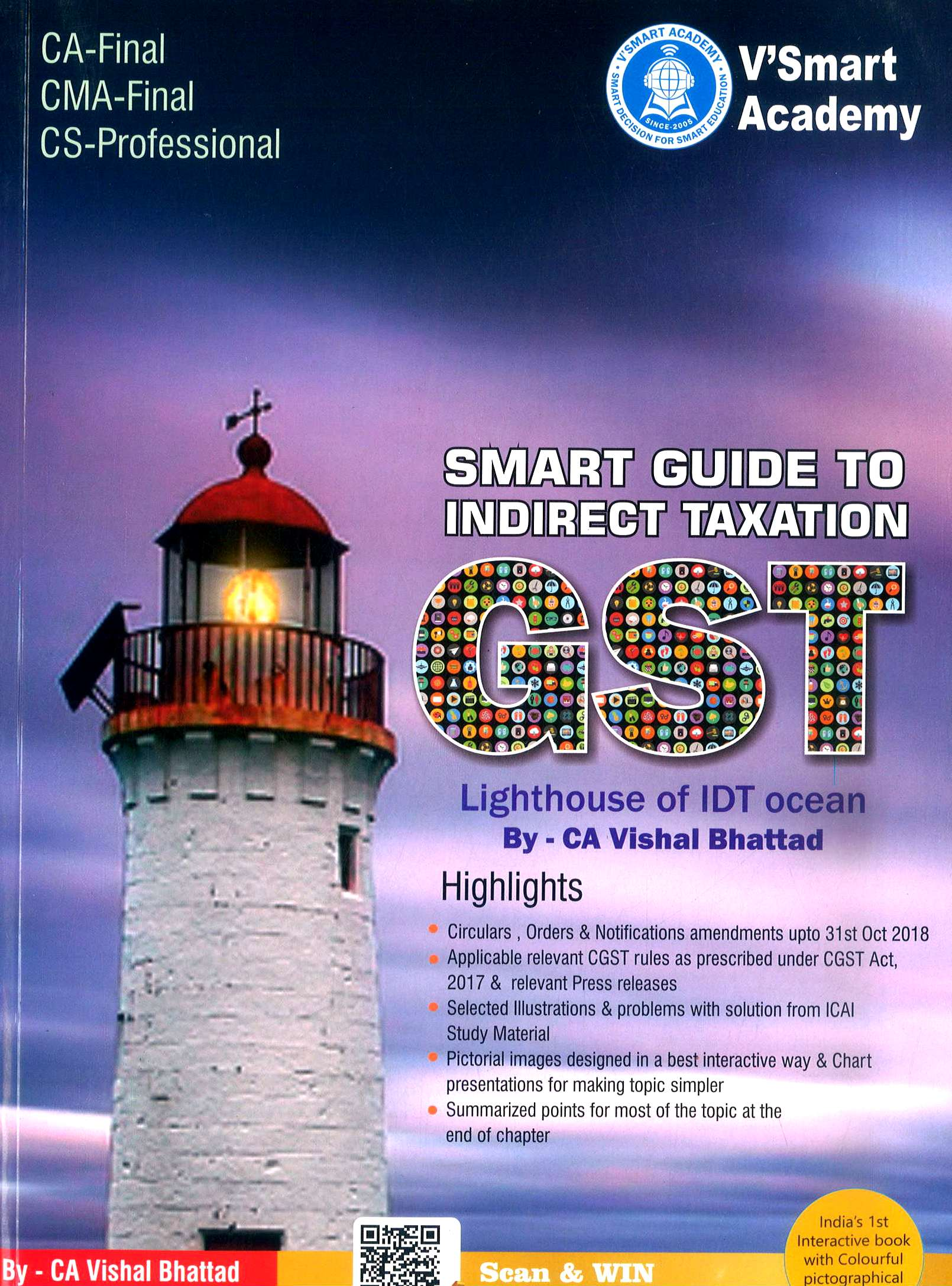 MakeMyDelivery VSmart Smart Guide to Indirect Taxation GST Comprehensive In-Depth Guide for CA Final Old and New Syllabus By CA Vishal Bhattad Applicable for May 2019 Exams