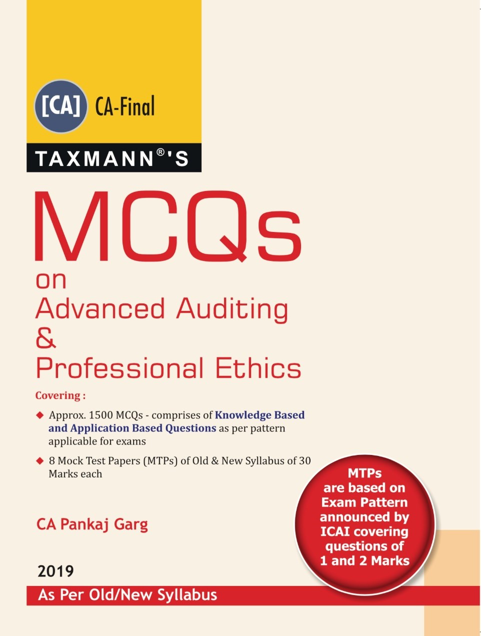 Taxmann CA Final Advanced Auditing & Professional Ethics Multiple Choice Questions Old and New Syllabus January 2019 Edition By Pankaj Garg Applicable for May 2019 Exam