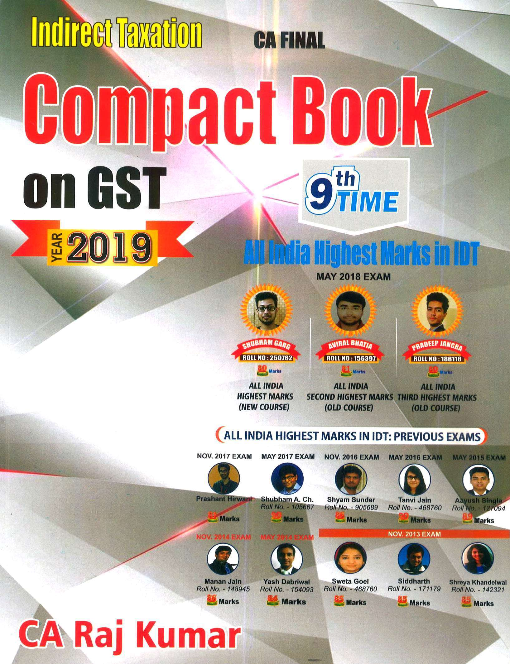Pooja Law House Indirect Taxation Compact Book on GST Old And New Syllabus for CA Final By CA Raj Kumar Applicable for May 2019 Exam