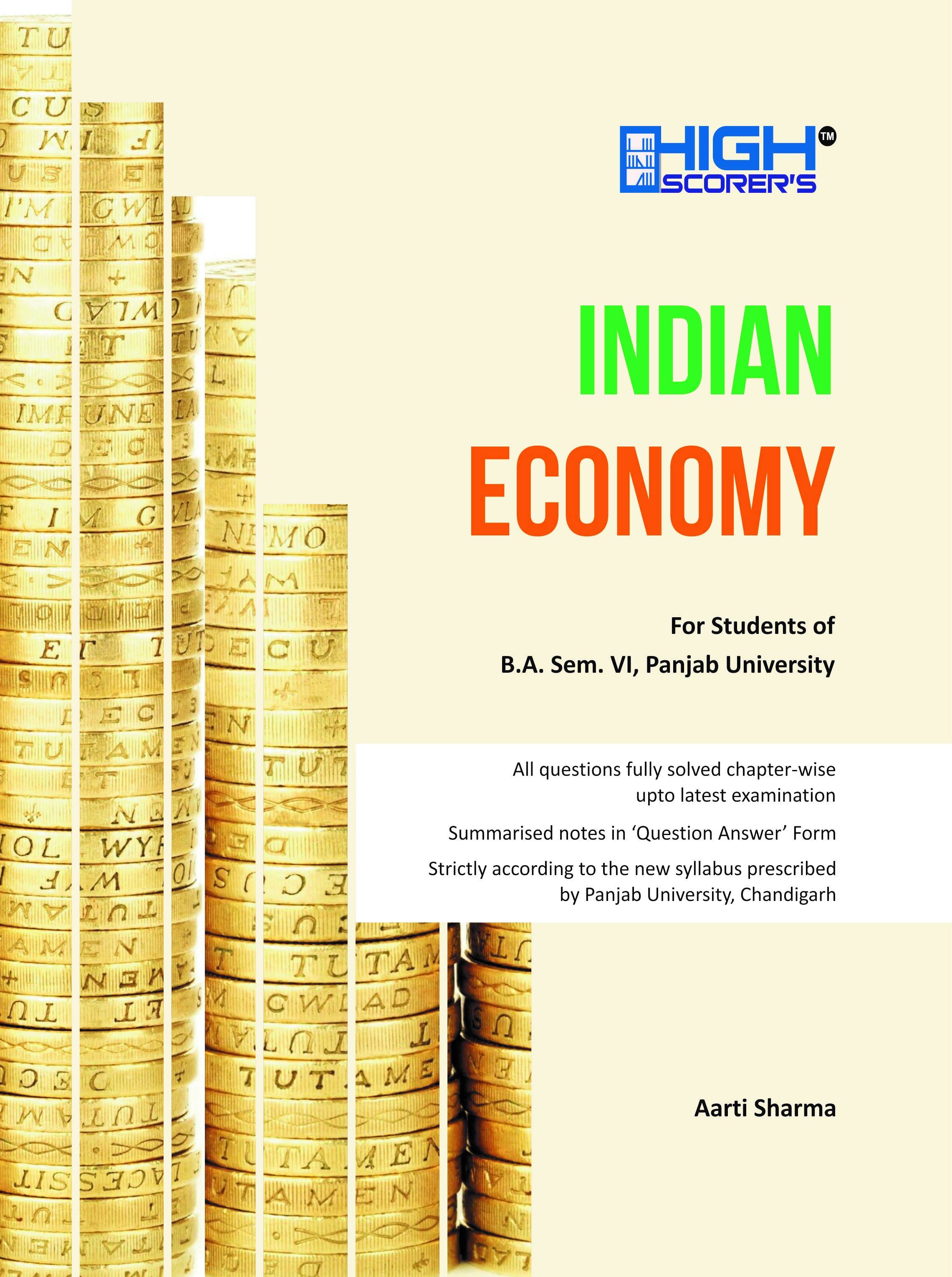 High Scorer's INDIAN ECONOMY FOR BA III Aarti Sharma (Mohindra Publishing House) Edition 2019