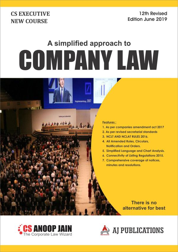 AJ Publications CS Executive Company Law(new course) by CS Anoop Jain Applicable for june 2019 Exam (AJ Publishing) for May June 2020 Exam