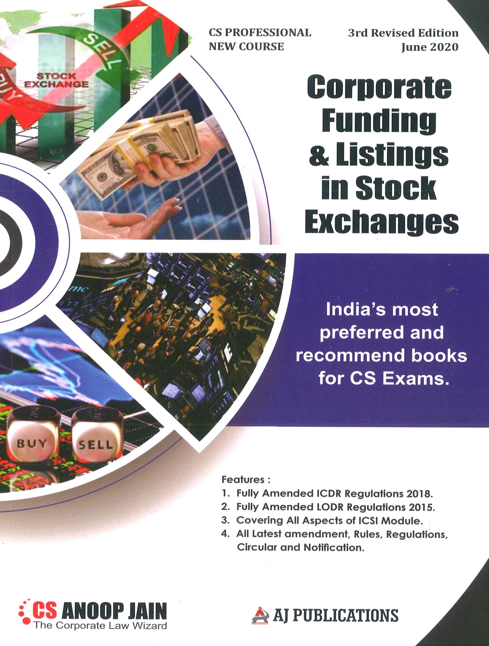 Aj publication CS Professional Programme Corporate Funding & Listings in Stock Exchanges New Syllabus By CS Anoop Jain Applicable fo May June 2020 Exam