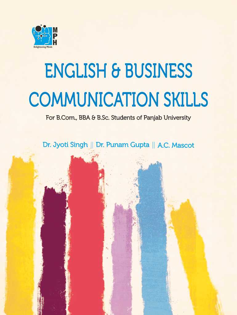 MPH English and Business Communication Skills for B.Com./B.Sc/BBA by Dr Jyoti singh and Dr. Punam Gupta (Mohindra Publishing House) Edition 2019 for Panjab University