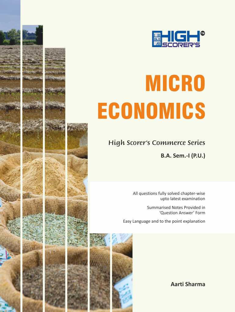 High Scorer's Micro Economics for B.A. Sem-I by Aarti Sharma (Mohindra Publishing House) Edition 2019 for Panjab University