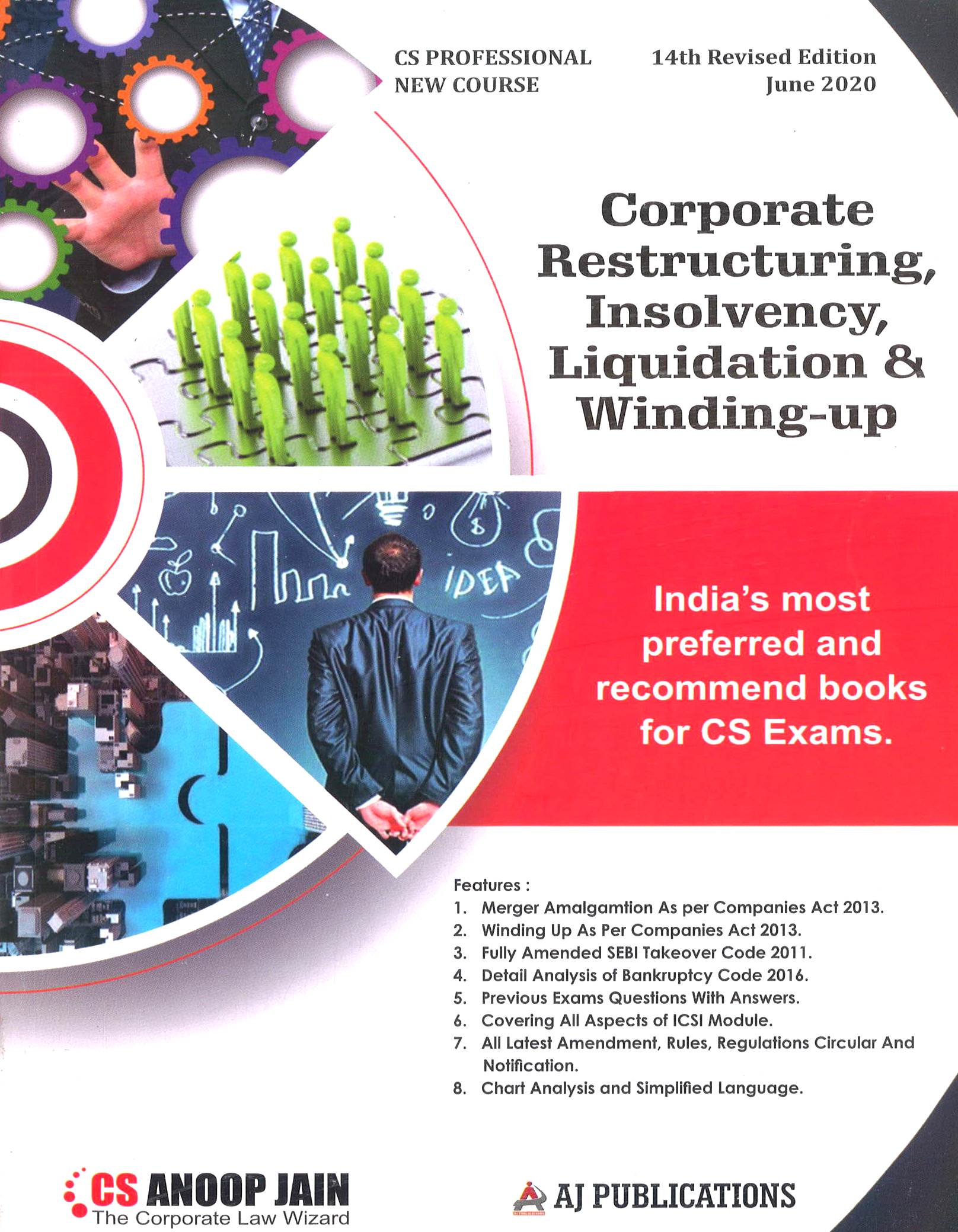 Aj publication CS Professional Corporate Restructuring,Valuation and Insolvency new Syllabus By Anoop Jain Applicable for May June 2020 Exam