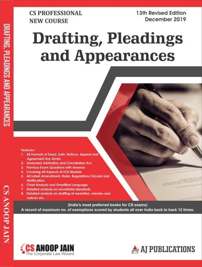 Aj publication CS Professional Programme Drafting Pleadings And Appearances New Syllabus By CS Anoop Jain Applicable for December 2019 Exam