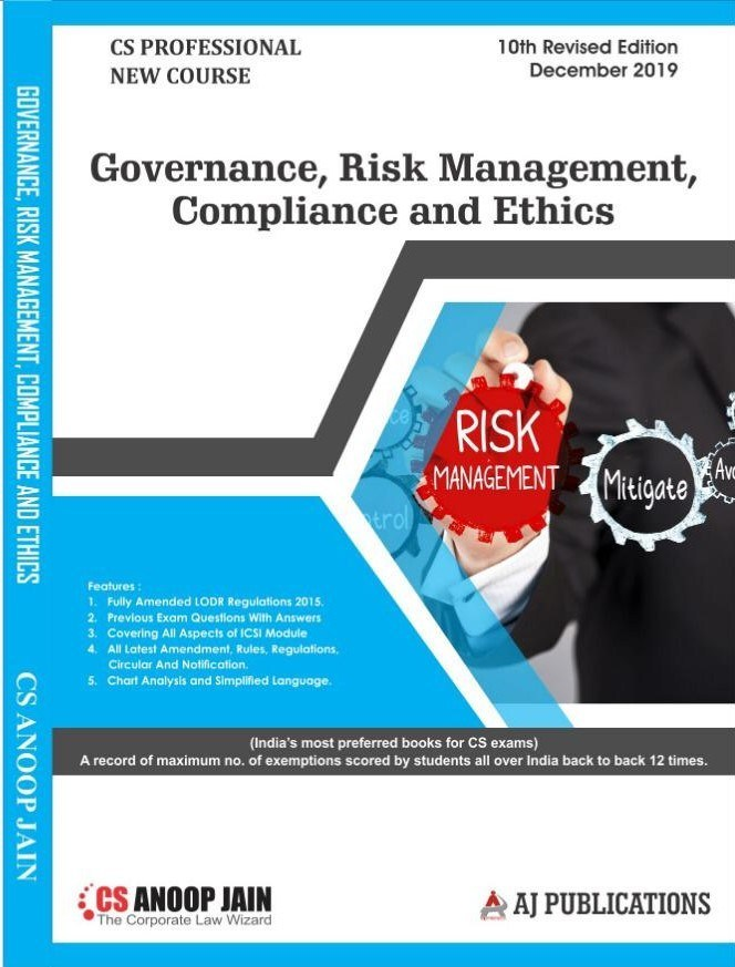 Aj publication CS Professional Programme Governance Risk Management Compliances and Ethics New Syllabus By CS Anoop Jain Applicable for December 2019 Exam