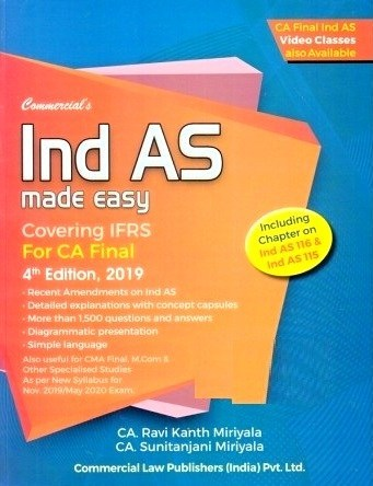 Commercial CA Final Ind AS Made Easy for New Syllabus By Ravi Kant Miriyala,Sunitanjani Miriyala Applicable for November 2019 Exam