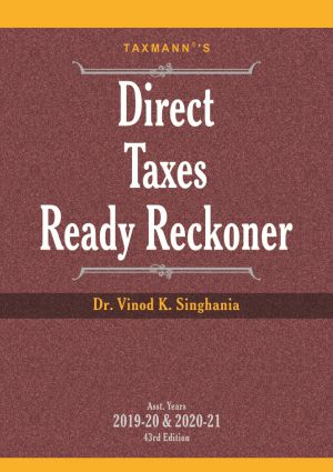 Taxmann Direct Taxes Ready Reckoner By Vinod K Singhania Edition July 2019