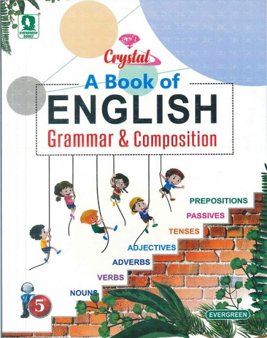 ENGLISH GRAMMAR & COMPOSITION 1