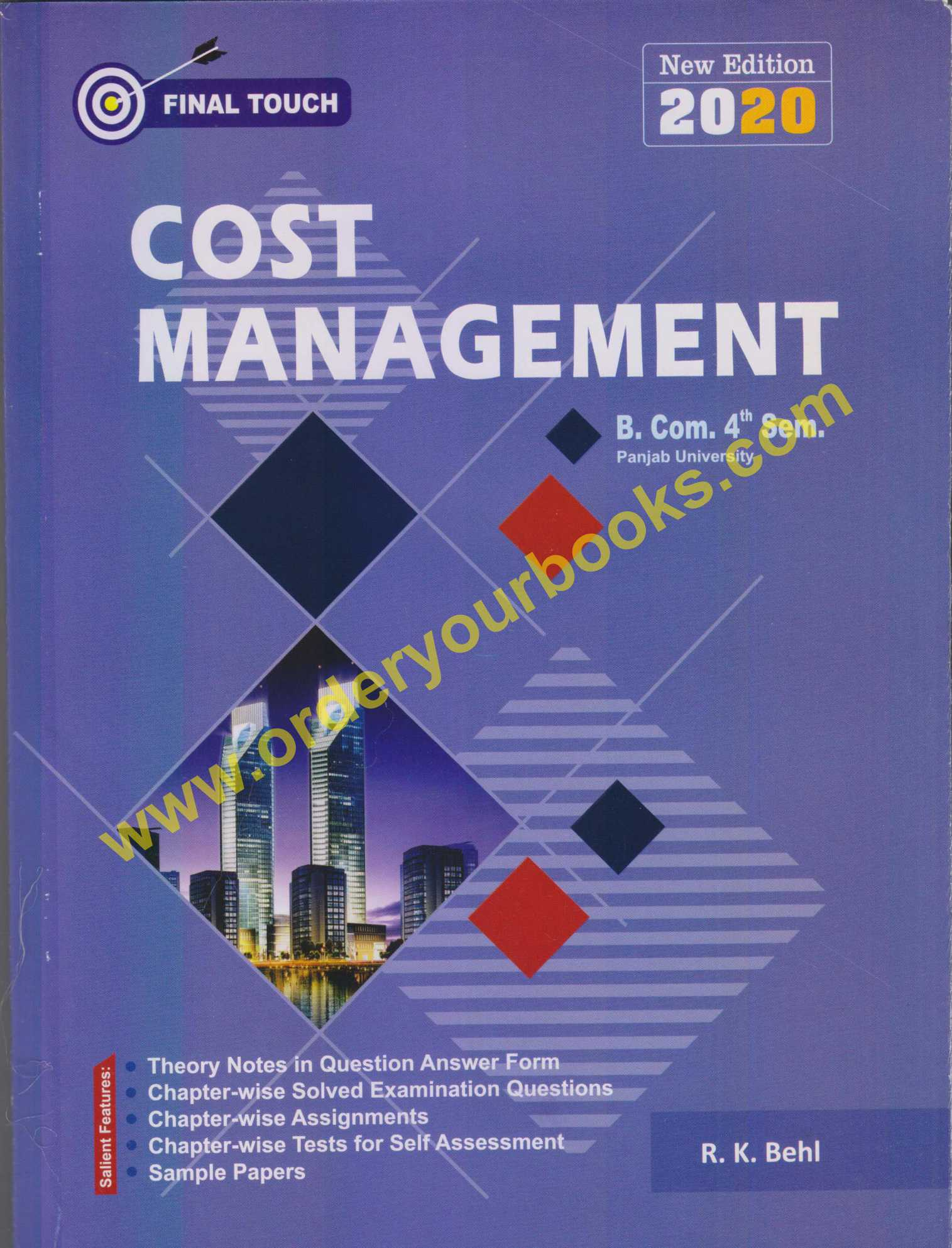 Final Touch Cost Management for Semester-IV B.Com (P.U.) by R.K Behl (Aastha Publication) Edition 2020 for Panjab University