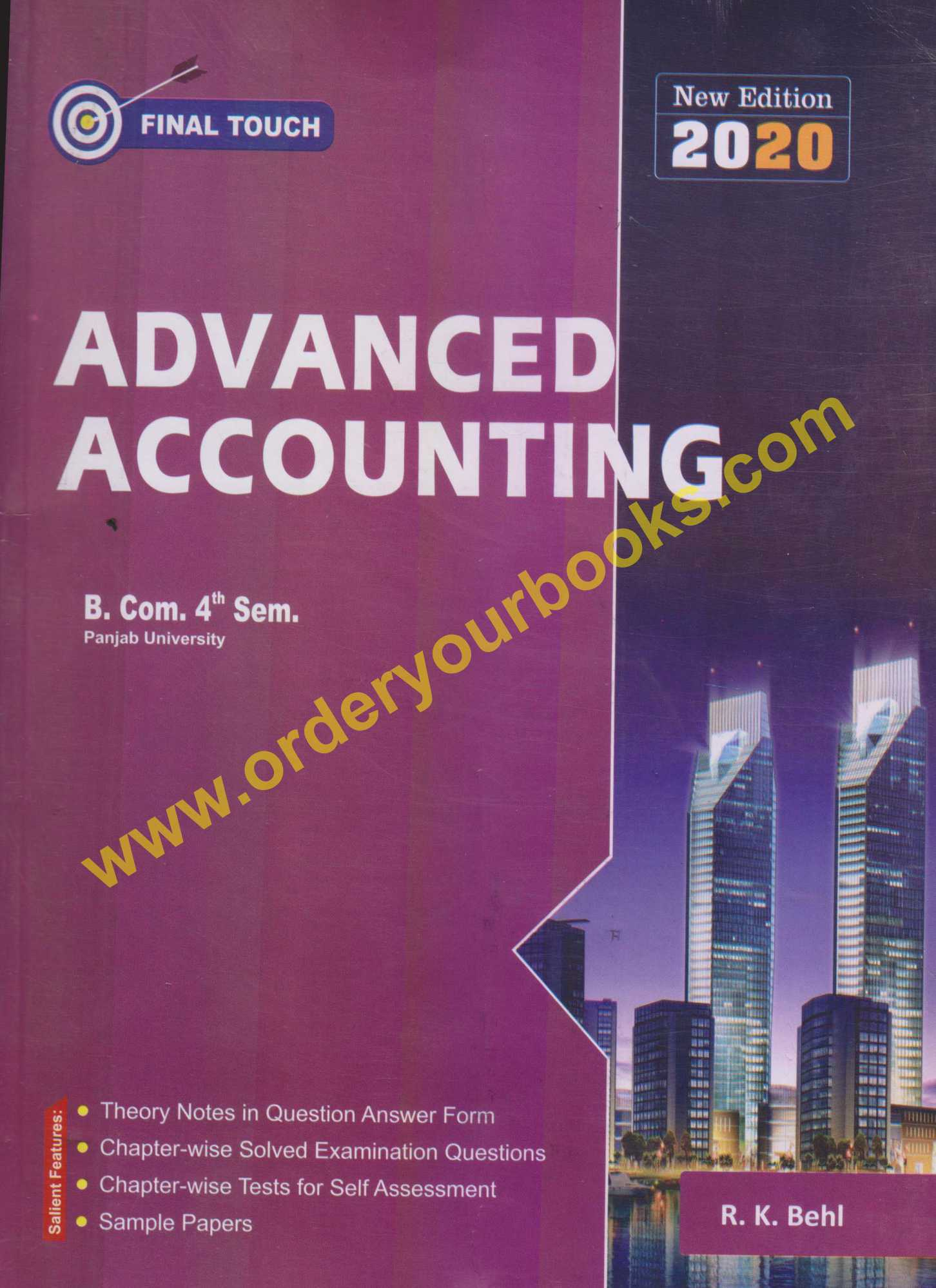 Final Touch Advanced Accounting for Semester-IV B.Com (P.U.) by R.K Behl (Aastha Publication) Edition 2020 for Panjab University