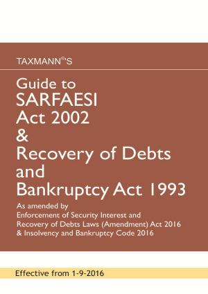 Guide To SARFAESI Act 2002 & Recovery of Debts and Bankruptcy Act 1993