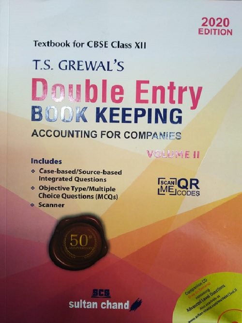 Double Entry Book Keeping Accounting For Companies (Vol. II) Class XII, T.S. Grewals (Sultan Chand & Sons (P) Ltd.)