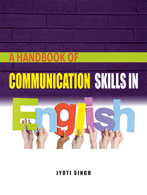 A handbook of communication skills in English by Jyoti singh