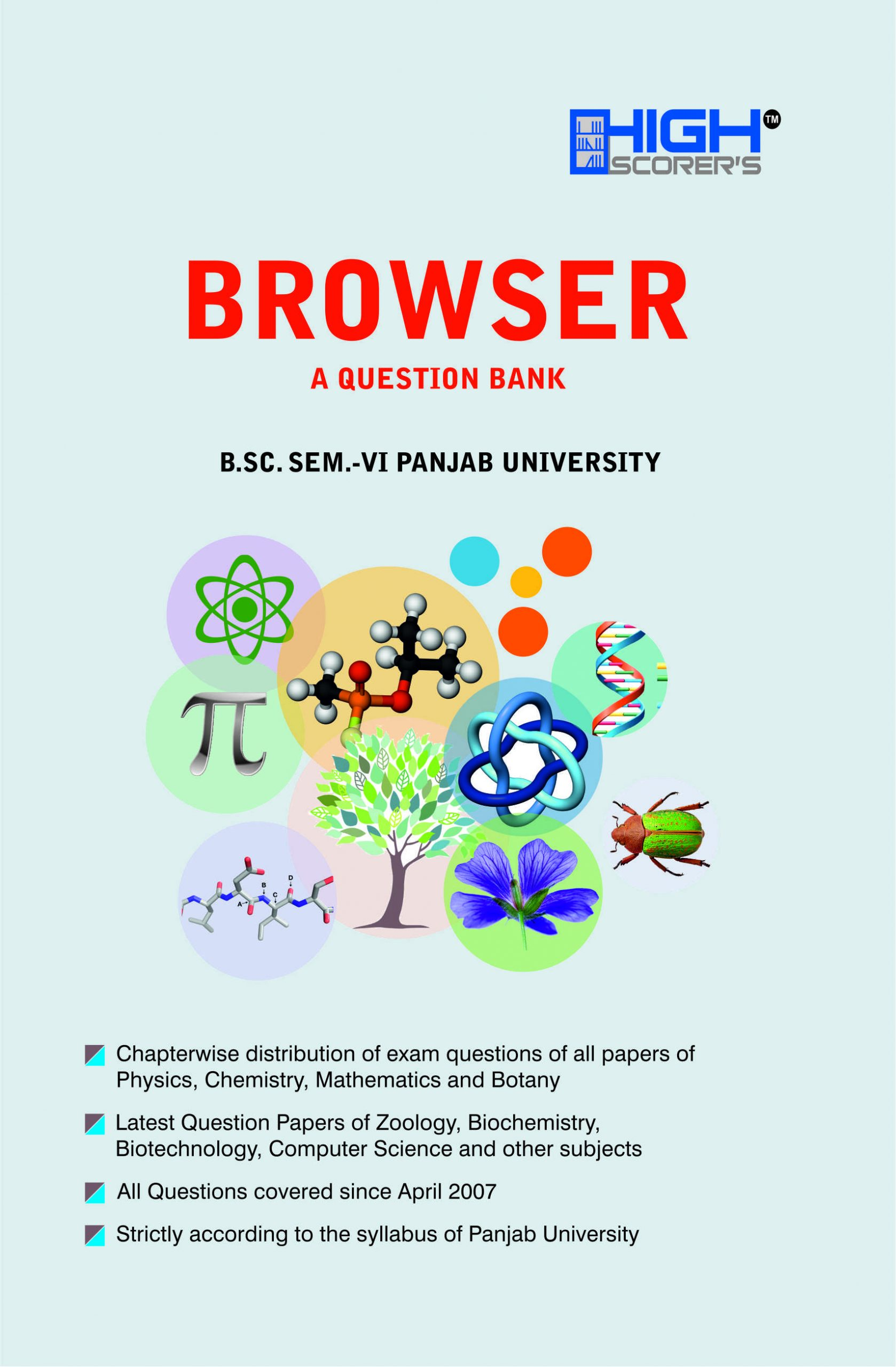 High Scorer's Browser (A Question Bank) for B.Sc. Semester-VI (Mohindra Publishing House) Edition 2020 for Panjab University
