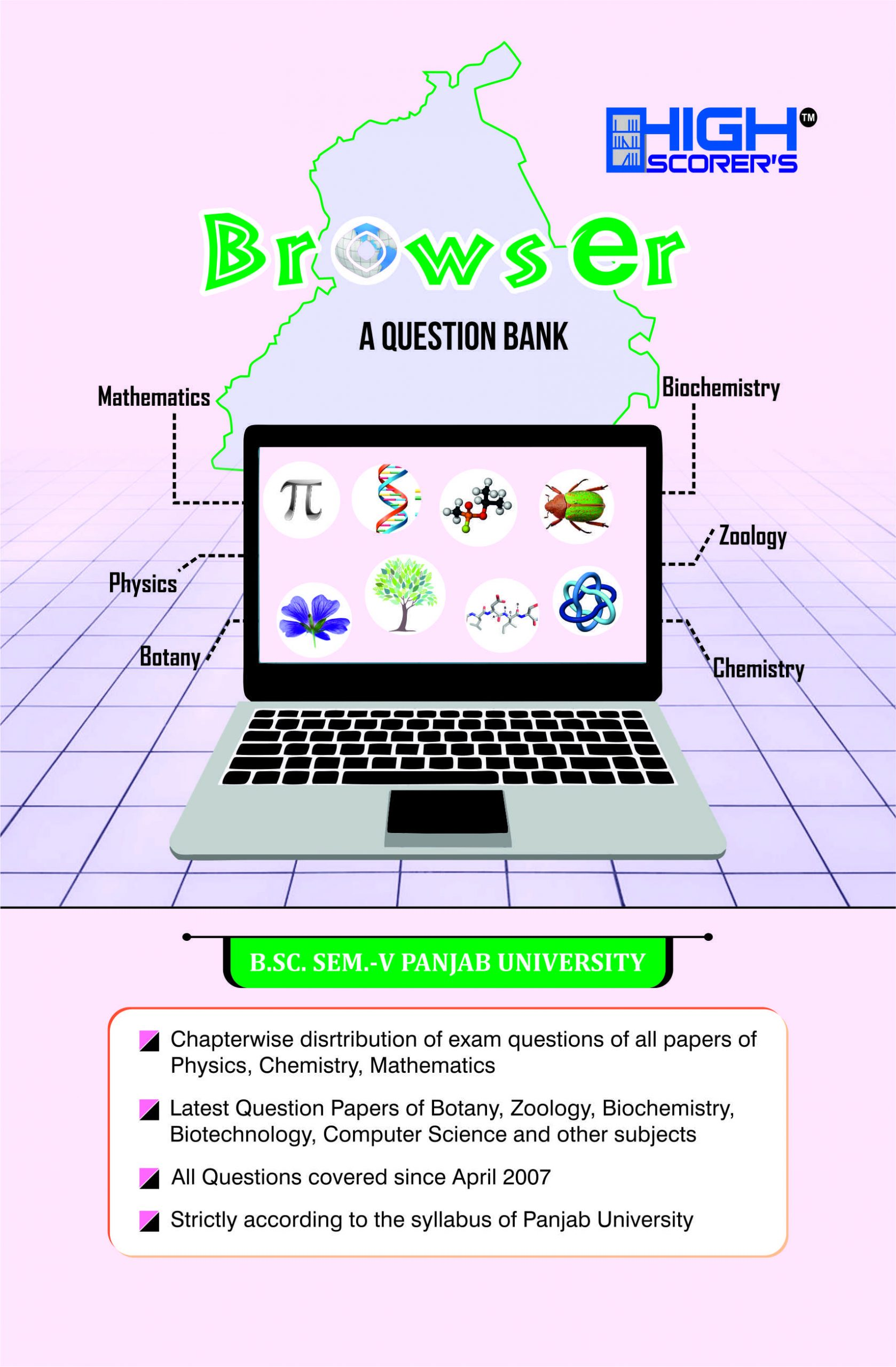 High Scorer's Browser (A Question Bank) for B.Sc. Semester-V (Mohindra Publishing House) Edition 2020 for Panjab University
