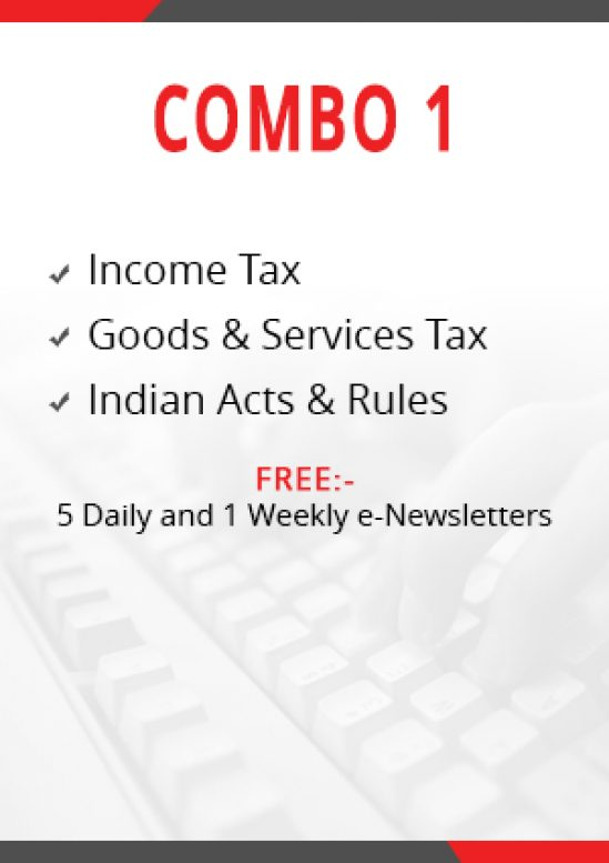 Combo 1 – Income Tax, Goods & Services Tax and Indian Acts & Rules Module 1