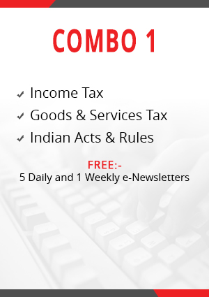 Combo 1 – Income Tax, Goods & Services Tax and Indian Acts & Rules Module