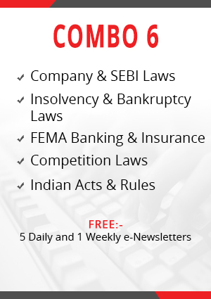 Combo 6 – Company & SEBI Laws, Insolvency & Bankruptcy, Indian Acts & Rules, FEMA Banking & NBFC and Competition Laws Module