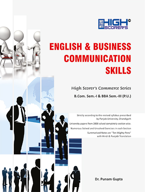 High Scorer's English and Business Communication Skills for B.Com. Sem.- II and BBA Sem-IV by Dr. Punam Gupta (Mohindra Publishing House) Edition 2020 for Panjab University