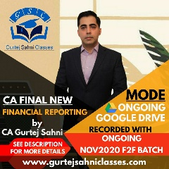 Gurtej Sahni's CA FINAL FINANCIAL REPORTING GD