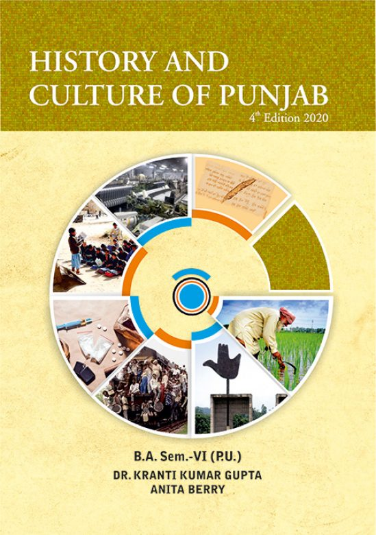 HISTORY AND CULTURE OF PUNJAB FOR B.A. SEM-VI (ENGLISH ) BY KK