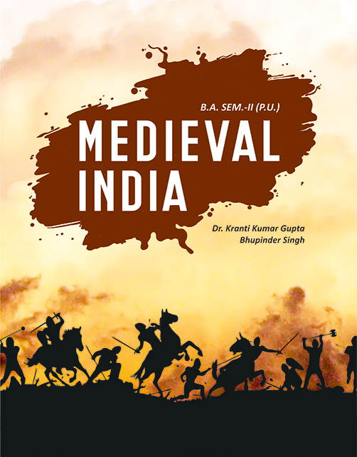 Medieval India for B.A. Sem-II (English ) by KK. Gupta & bhupinder Singh (Mohindra Publishing House) Edition 2020 for Panjab University