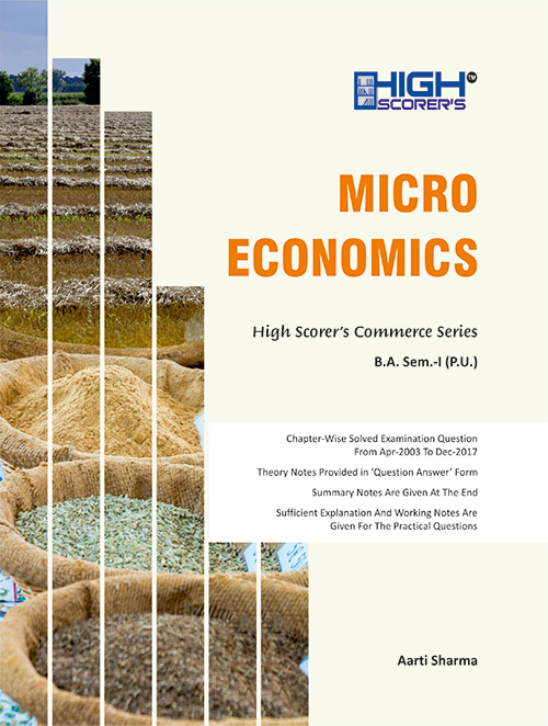 High Scorer's Micro Economics for B.A. Sem-I by Aarti Sharma (Mohindra Publishing House) Edition 2020 for Panjab University