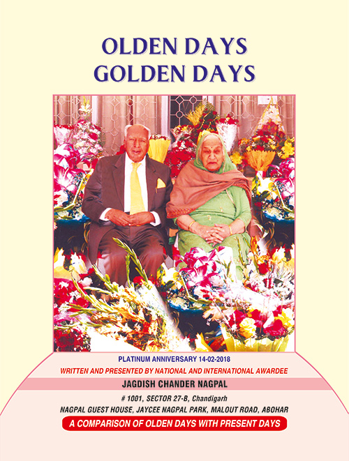 Olden Days Golden Days by Jagdish Chander Nagpal