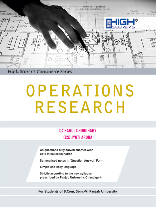 High Scorer's Operation Research for B.Com semester-VI by Ca Rahul Choudhary (Mohindra publishing house) Edition 2020 for Panjab University