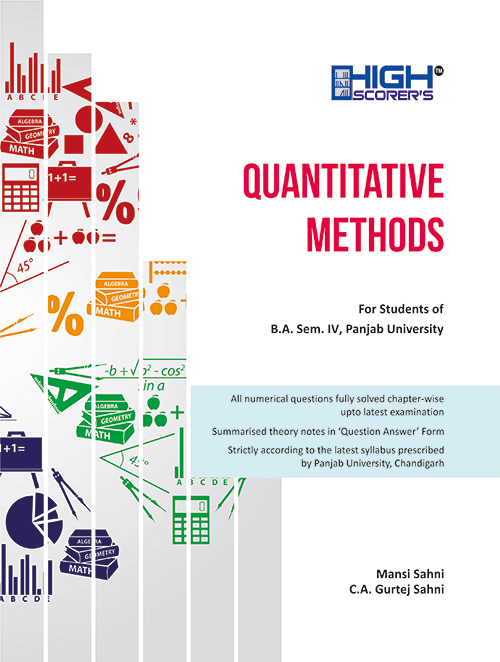 HIGH SCORER'S QUANTITATIVE METHODS FOR BA SEM IV PANJAB UNIVERSITY Edition 2020 for Panjab University
