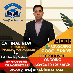 Gurtej Sahni's CA FINAL STRATEGIC FINANCIAL MANAGEMENT GD