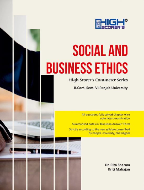 High Scorer's Social Business Ethics for B.Com semester-VI Panjab University for May 2020 examination. by Dr