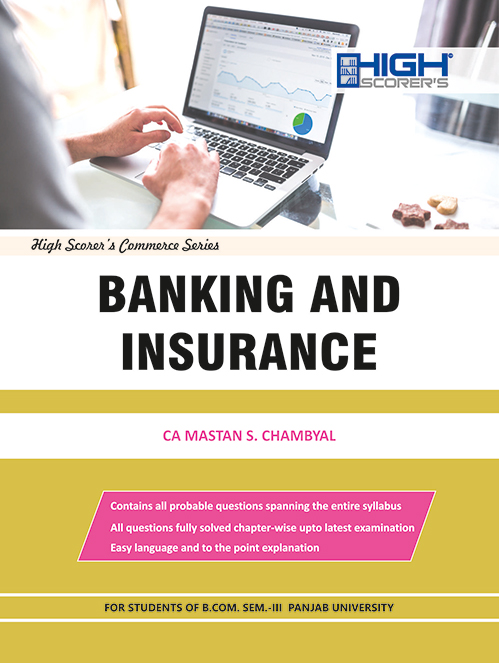 High Scorer's Banking and Insurance for B.Com. Sem.- III by CA Mastan Singh Chambyal (Mohindra Publishing House) Edition 2020 for Panjab University