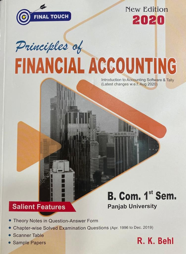 Final Touch Principles of Financial Accounting for B.Com Semester-I by R.K. Behl (Aastha Publications) Edition 2020 for Panjab University