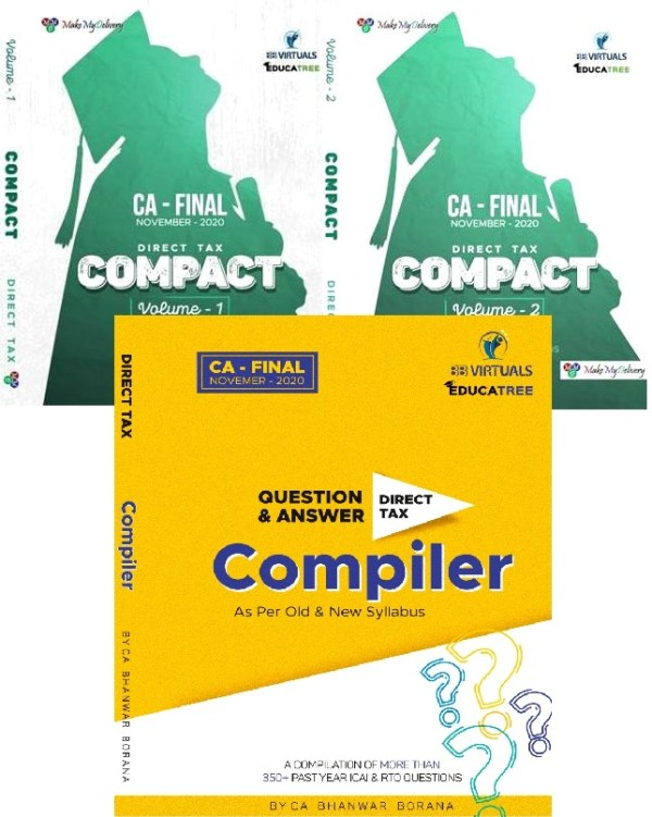 Combo COMPACT & Q/A Compiler Direct Tax for Old and New Syllabus both By CA Bhanwar Borana Applicable For November 2020 Exam