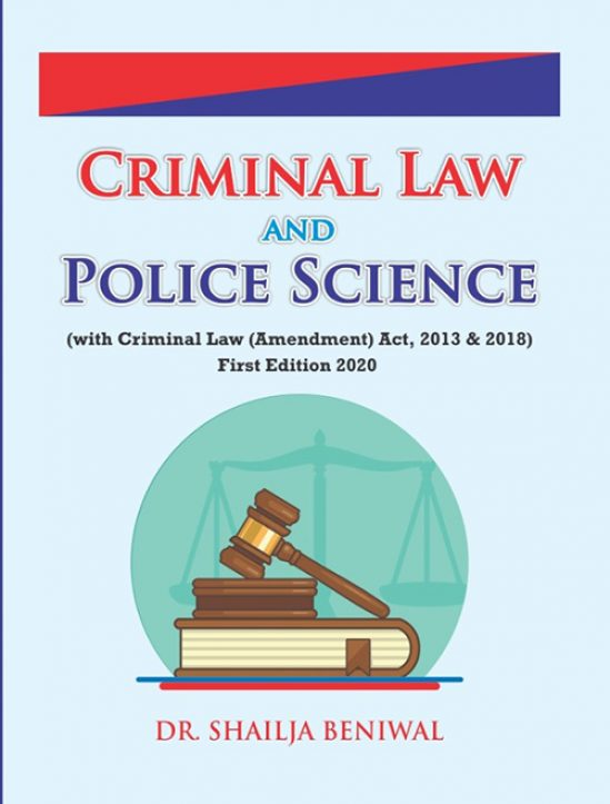 Criminal law and police science by Dr Shailja Beniwal (Author)  Edition 2020 for Panjab University 1