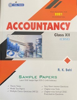 Final Touch Accountancy for XII (CBSE) by R.K. Behl (Aastha Publishing) Edition 2021