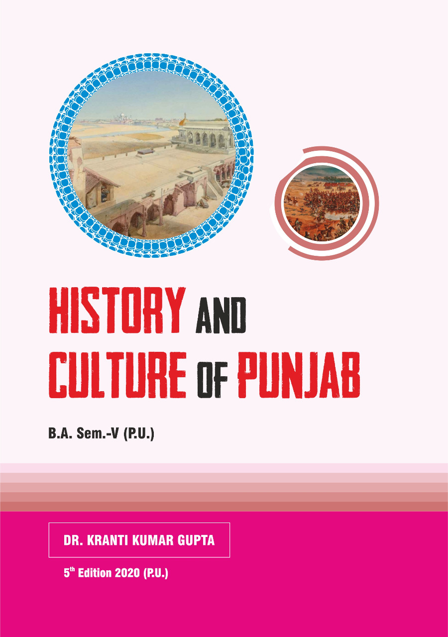 History and Culture of Punjab (E) for B.A. Sem.- V by Dr. Kranti Kumar Gupta (Mohindra Publishing House) Edition 2020 for Panjab University