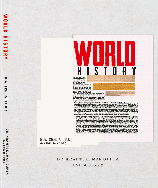 World history for Semester-V B.A. (P.U.) by Dr. K.K. Gupta and Anita Berry (Mohindra Publishng house) Edition 2020 for Panjab University