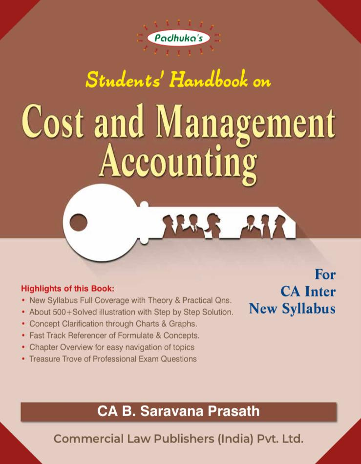 Padhuka Students Handbook on Cost and Management Accounting for CA Inter By Ca B Saravana Prasath for November 2020 Exam (Commercial law publishers)