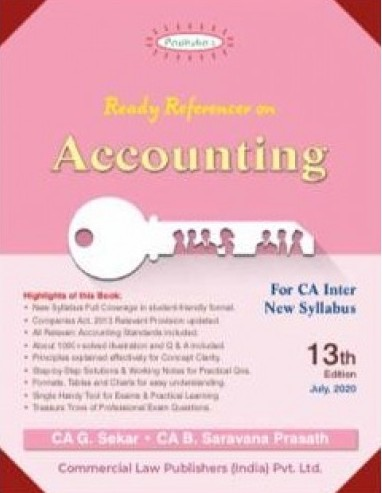 Paduka's Accounting for CA Inter new syllabus (IPC) -Group I by CA G. Sekar and CA B. Saravana Prasath (Wolters Kluwer Publishing) for November 2020 Exam(Commercial law publishers)