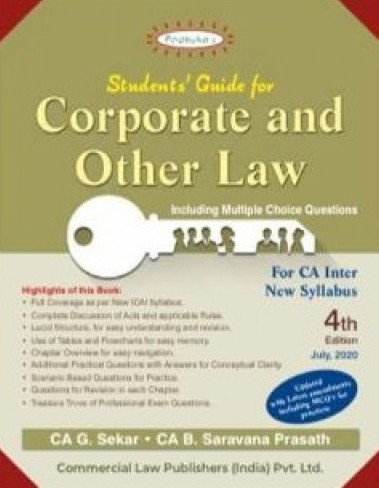 Padhuka Students Guide for Corporate and Other Law CA Inter (New Syllabus) By G Sekar , B Saravana Prasath Applicable for Nov 2020 Exam