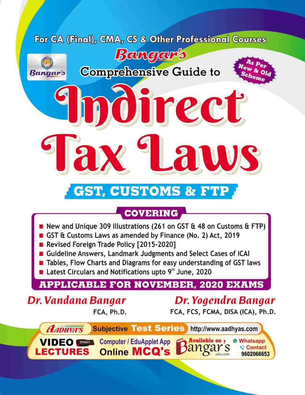 Bangar's Comprehensive Guide to Indirect Taxes Laws for CA Final, CMA, CS by Dr. Vandana Bagar and Dr. Yogendra Bangar (Aadhya Prakashan) for Nov 2020 exams